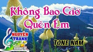 [Karaoke] Không Bao Giờ Quên Em - Tone Nam