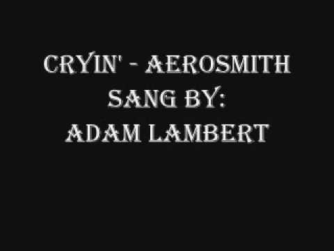 Adam Lambert Cryin' w/ lyrics
