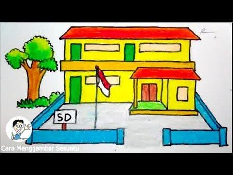 Cara Menggambar Sekolahan Sd Youtube