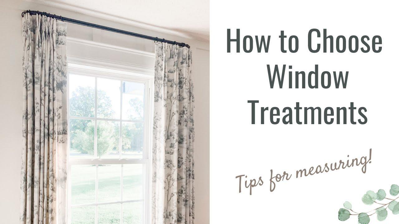 How to Choose Window Treatments | Custom Window Treatments