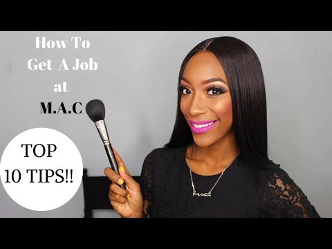 How to get a job at MAC Cosmetics | How to become a Mac Artist