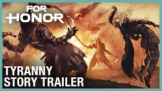 For Honor: Tyranny Story Trailer | Ubisoft [NA]