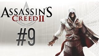 #9 ПРОХОЖДЕНИЕ ASSASSIN CREED 2 - РАБОТАЕМ, СТАРАЕМСЯ (PS4)