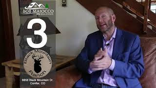 Bob's Top 5 Reasons To Love  8858 Black Mountain Drive in Conifer
