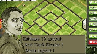 RATHAUS 10 LAYOUT MEINE BASE ANTI DUNKLES ELEXIER ! - CLASH OF CLANS