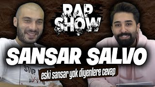 RAP SHOW #5 - SANSAR SALVO [YENİ DİSS, PSİKOPAT YAZAR 2, MAFSAL NEREDE?, MERDİVEN, TRAP].mp3