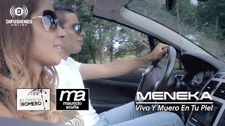 Meneka - Vivo Y Muero En Tu Piel (Official Video Cover)