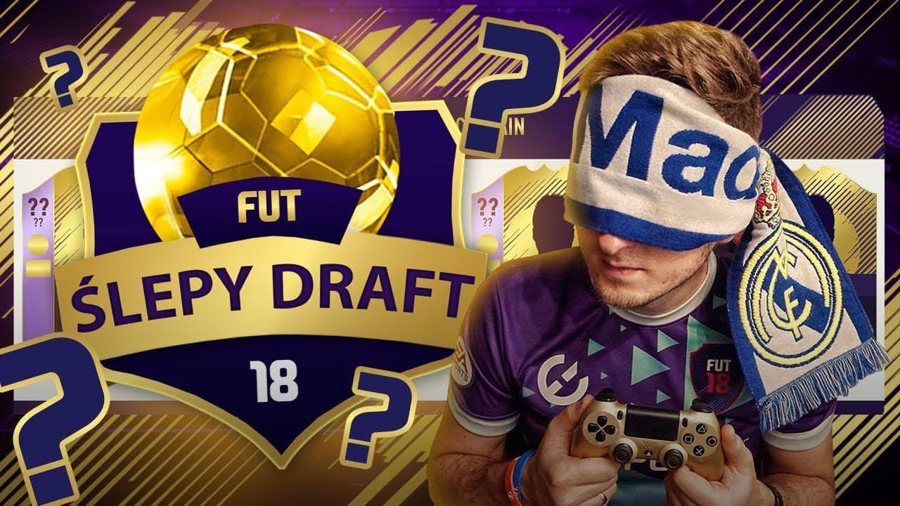 FIFA 18 – ŚLEPY DRAFT – CHALLENGE [#2]