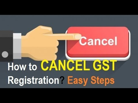 GST Cancellation of Registration | How to Cancel GST Registration ? Easy Step by Step Process