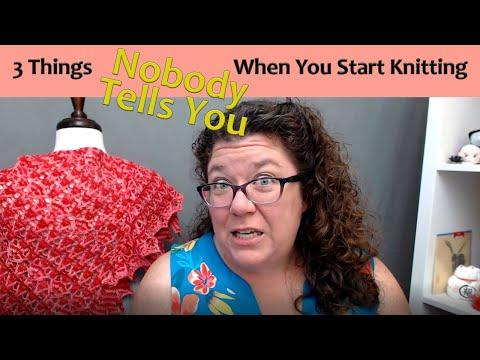 3 Things Nobody Tells Beginning Knitters
