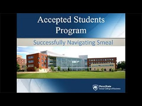 Penn State Smeal College of Business Accepted Student Presentation