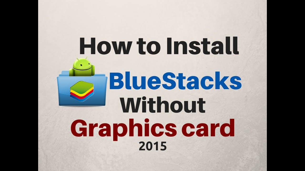 telecharger bluestacks version 2015