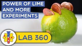 The Power Of Limes | Life Hacks & Science Experiments | Lab 360