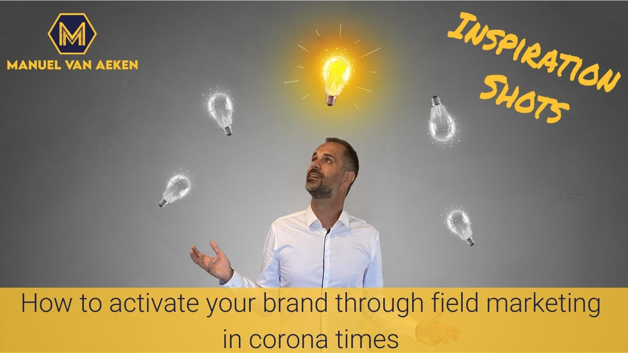 How to activate your brand through field marketing during a corona pandemic