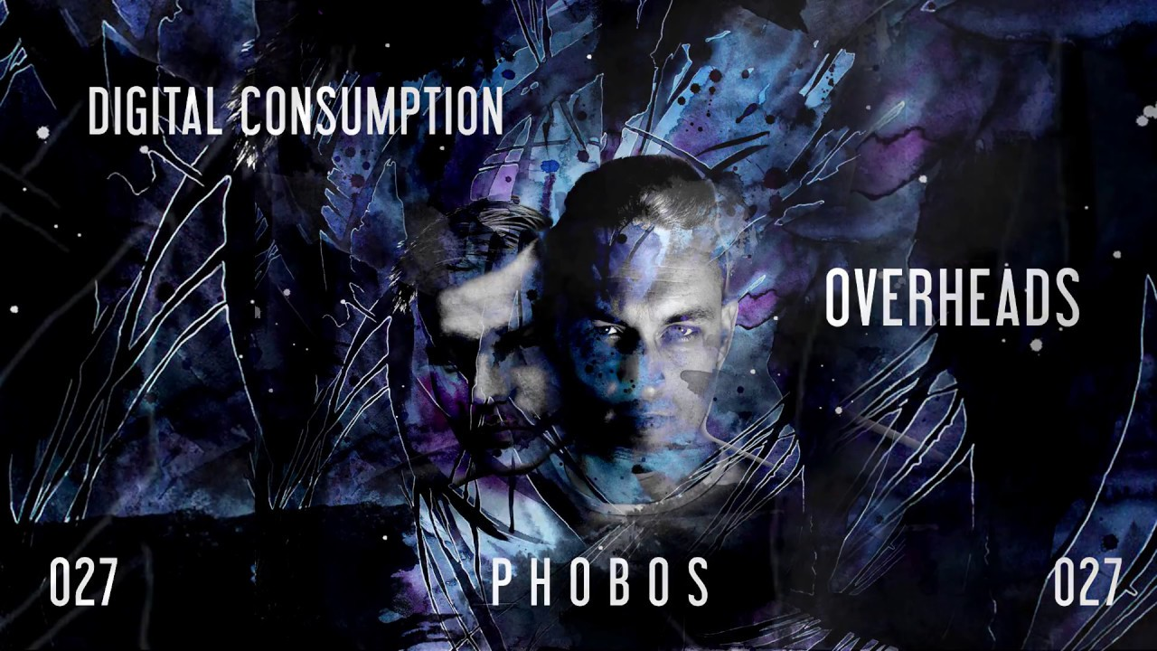 "Download Overheads ""DIGITAL CONSUMPTION"" // PHS027 teaser"