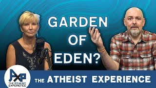 Discovery of the Garden of Eden Dale - Ohio Atheist Experience 23.39