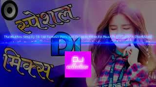 DJ 🎧🎧🎧song ...wakhra sa bagni song download mp3😱😱😱