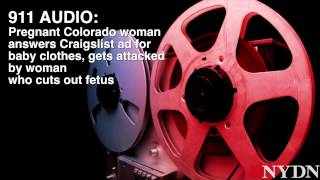 911 Audio: Fetus cut from Colorado woman's womb after she's beaten, stabbed