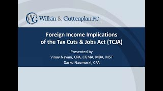 Foreign Income Implications of the Tax Cuts & Jobs Act (TCJA)