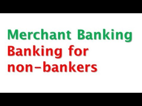 What is Merchant Banking?