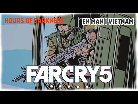 EN MAN I VIETNAM | Far Cry 5 Hours of Darkness thumbnail