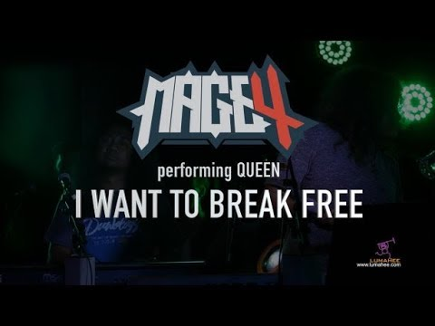 MAGE 4 - Queen Cover - I Want To Break Free