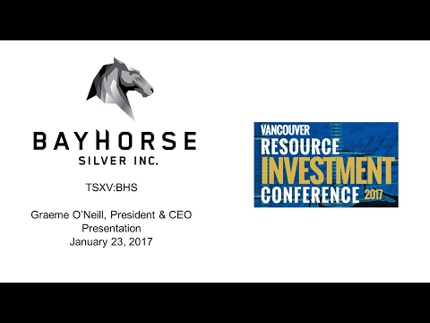 Bayhorse Silver presentation at Vancouver Resource Investment Conference