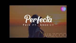 Feid Greeicy  - Perfecta -  Sonido- VazcooDJ