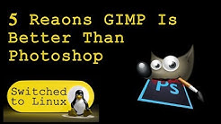 Five Reasons why GIMP is Better Than Photoshop