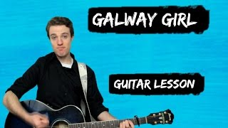 Ed Sheeran - Galway Girl | How to Play GALWAY GIRL for Beginners
