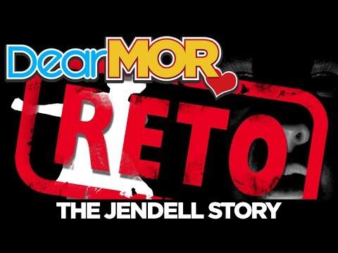 """Dear MOR: """"Reto"""" The Jendell Story 04-09-18"""