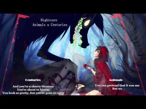 ★Nightcore ~ Animals x Centuries MASHUP★ (+LYRICS)