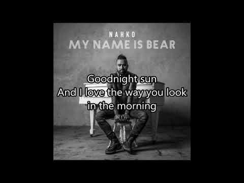 Nahko - Goodnight Sun (Lyrics)