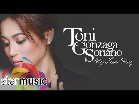 Toni Gonzaga NonStop Songs My Love Story