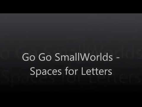 Go Go SmallWorlds 2! - All The Spaces With Letters!