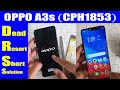 - OPPO A3S CPH1853 Dead and Restart Problem Fix with UFI Box | Urdu Hindi