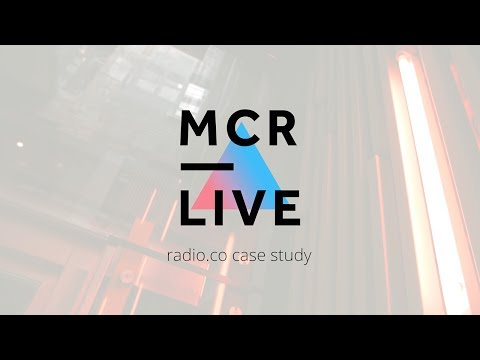 MCR Live: Radio and Podcasting Network for Manchester Powered by Radio.co