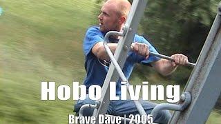Hobo Living 2005: Captioned for 2015