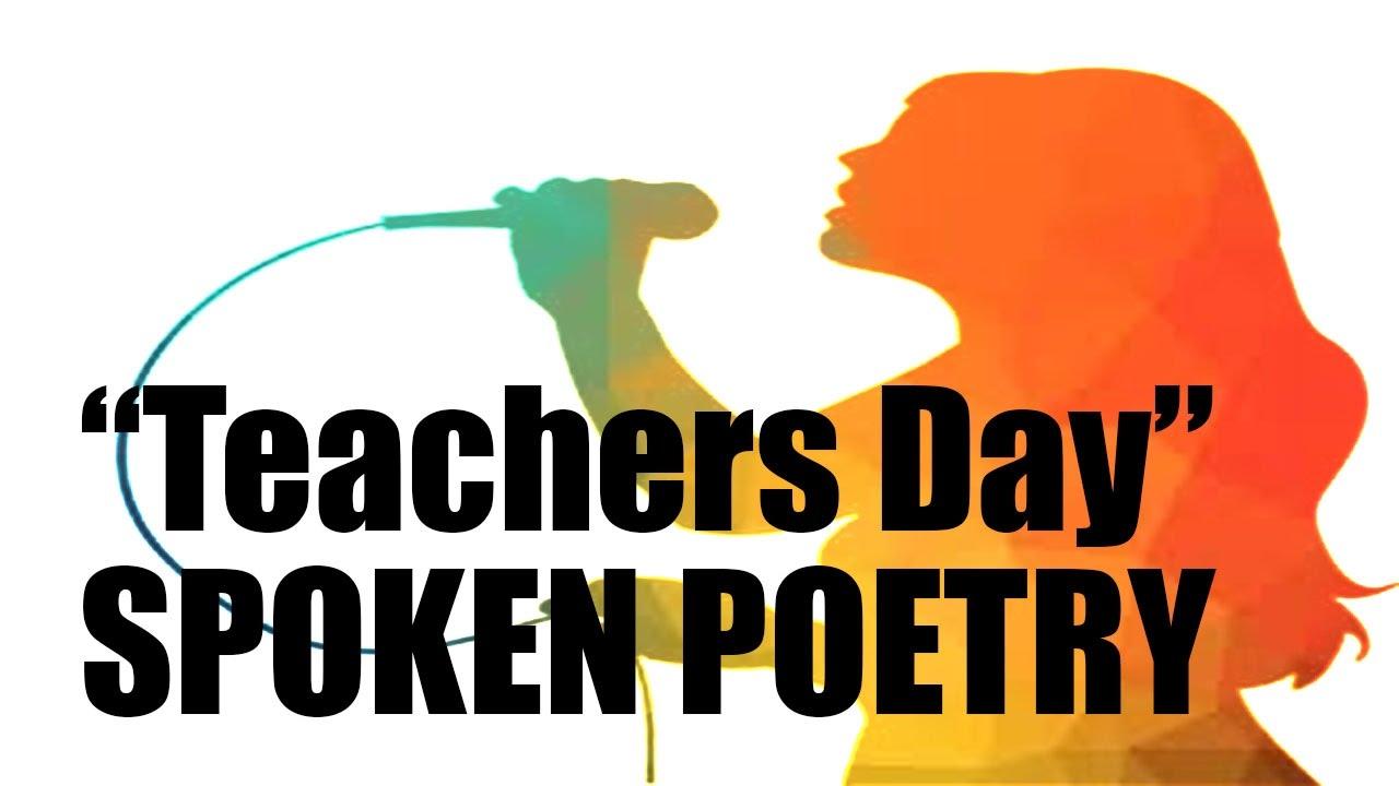 Spoken Poetry for all Teachers (Teachers day: