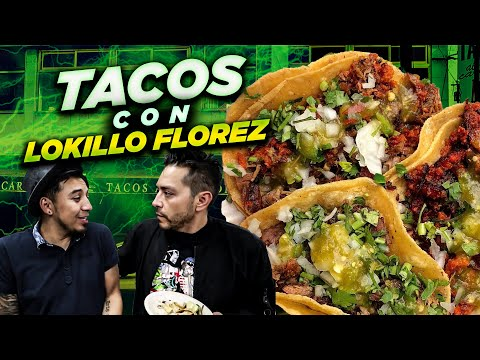 ¿Que TACOS Son MEJORES? Ft. Lokillo Florez RASTACUANDO 🇨🇴