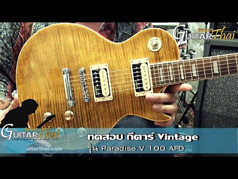 Vintage Paradise V100AFD Guitar review by www.Guitarthai.com
