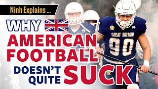 🏈 Why American Football Doesn't Quite Suck in the UK - Ninh explains ...