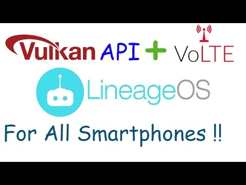 [Stable]Lineage OS(Android 7.1.1) with Vulkan API for Mi/YU/Nexus/Moto/Samsung/LG/Htc