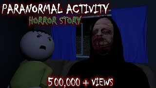 PARANORMAL ACTIVITY - HORROR STORIES ( ANIMATED IN HINDI) MAKE JOKE HORROR