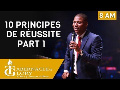 Pasteur Gregory Toussaint   10 Principes de Réussite   8 am