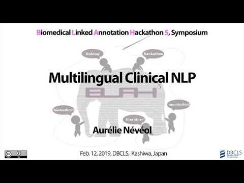 Multilingual Clinical NLP @ BLAH5