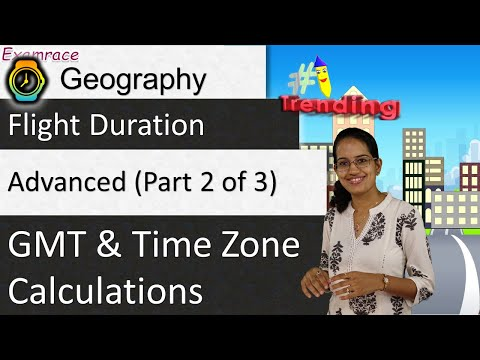 🌎 GMT And Time Zone Calculations (Including Flight Duration) - Advanced (Part 2 Of 3)