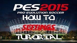 PES 2015 | How To Change Settings To Take Perfect Free Kick PC