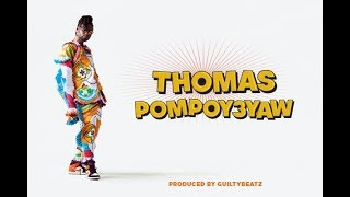 Gambar cover Pappy Kojo - Thomas Pompoy3yaw (Official Music Video)