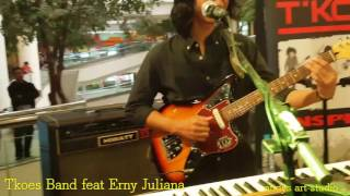 Honky Tonk Woman By Tkoes Band Feat Erny Juliani